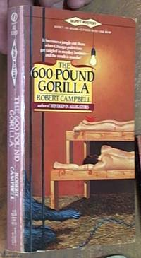 image of Campbell Robert: 600 Pound Gorilla