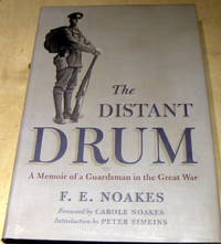Distant Drum: A Memoir of a Guardsman in the Great War