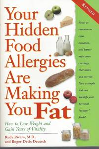 image of Your Hidden Food Allergies Are Making You Fat, Revised  How to Lose Weight  and Gain Years of Vitality