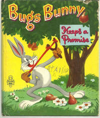 BUGS BUNNY KEEPS A PROMISE, Heimdahl, Ralph Adapted by