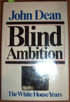 image of Blind Ambition: The White House Years