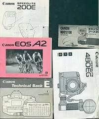 Canon instruction manuals for Speedlite 200E (E), Speedlite 480EG (E/F/G), Booster (E/J), the EOS A2 (E), and Technical Back E (E) by Canon - Paperback - from Alan Wofsy Fine Arts and Biblio.com