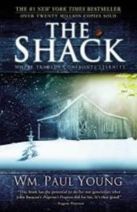 The Shack: Where Tragedy Confronts Eternity by William P. Young - Paperback - 2007-02-02 - from Books Express and Biblio.com