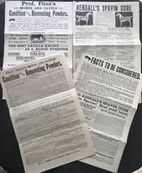"GROUP OF FOUR BROADSHEETS ADVERTISING ""KENDALL'S SPAVIN CURE,"" AND ""PROF. FLINT'S HORSE AND CATTLE CONDITION AND RENOVATING POWDERS."""