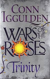 image of Wars of the Roses: Trinity: Book 2 (The Wars of the Roses)