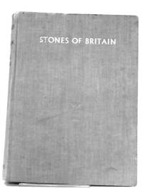Stones of Britain: A Pictorial Guide to Those in Charge of Valuable Buildings