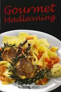 Gourmet Madlavning [Nemt & Laekkert]