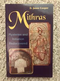 Mithras Mysteries and Initiation Rediscovered