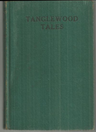 TANGLEWOOD TALES, Hawthorne, Nathaniel