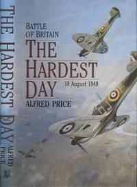The Hardest Day: Battle of Britain - 18 August 1940