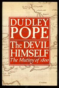 image of THE DEVIL HIMSELF:  THE MUTINY OF 1800.