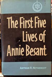The First Five Lives Of Annie Besant