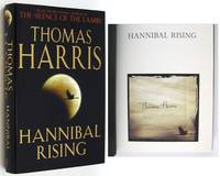 Hannibal Rising by  Thomas HARRIS - Signed First Edition - (2006) - from Ken Lopez Bookseller, ABAA (SKU: 026557)