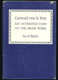 Gertrud Von Le Fort:  An Introduction to the Prose Work