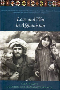 Love and War in Afghanistan