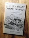 The House At Otowi Bridge