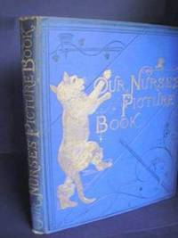 image of Our Nurse's Picture Book.  Containing The Babes in the Wood, Jack and the Bean Stalk, Tom Thumb, and Puss in Boots with Twenty-four Pages of Illustrations.