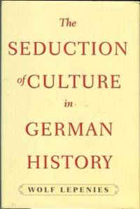 image of The Seduction Of Culture In German History