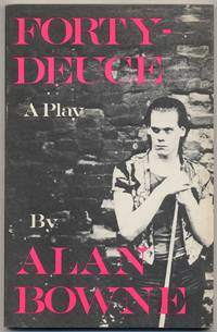Forty-Deuce by  Alan BOWNE - Paperback - First Edition - 1983 - from Between the Covers- Rare Books, Inc. ABAA (SKU: 377953)