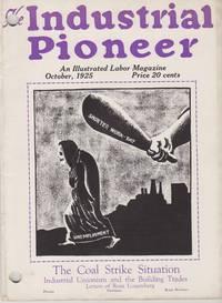 The Industrial Pioneer, Volume III, No. 6 (October, 1925)