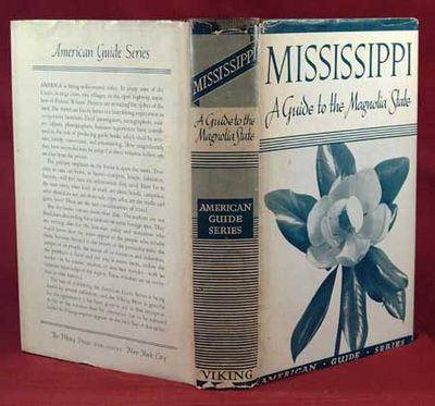 1938. FE. (WELTY, Eudora). MISSISSIPPI. Compiled and Written by the Federal Writers' Project. New Yo...