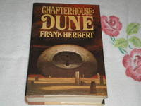 Chapterhouse: Dune by  Frank Herbert - 1st Edition - 1985 - from skylarkerbooks and Biblio.com