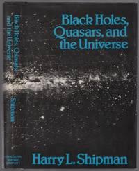 Black Holes, Quasars, and the Universe
