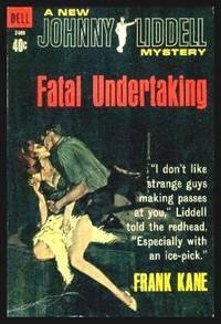 FATAL UNDERTAKING - A Johnny Liddell Mystery