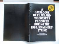 image of A catalogue of films and videotapes produced during the 1984/85 miners'  strike