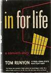 In For Life: A Convict's Story