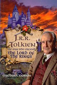 J R R TOLKIEN -  THE MAN WHO CREATED THE LORD OF THE RINGS