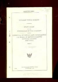 Nuclear Power Sources / Staff Study for the Subcommittee on NASA Oversight of the Committee on...