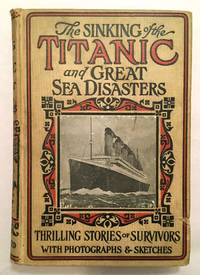image of The Sinking of the Titanic and Great Sea Disasters
