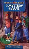 image of The Mystery Cave (Sugar Creek Gang (Paperback))