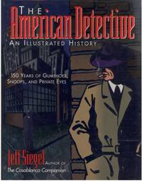 image of THE AMERICAN DETECTIVE AN ILLUSTRATED HISTORY