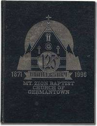 125th Anniversary 1871 - 1996 Mt. Zion Baptist Church of Germantown
