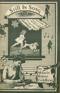 Still In Song by  Marcia Rajnus Goldberg - Paperback - First edition - 1976 - from Derringer Books (SKU: 18195)