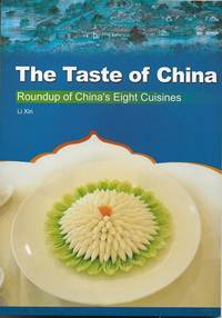 The Taste of China: Roundup of China\'s Eight Cuisines