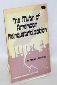 The myth of American reindustrialization