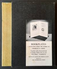Bookplates: A Selection from the Works of Charles R. Capon -- Together with a Foreword and Complete Check List of Over Fifty Plates