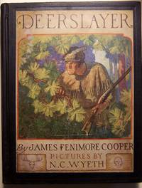 The Deerslayer, or The First War-Path