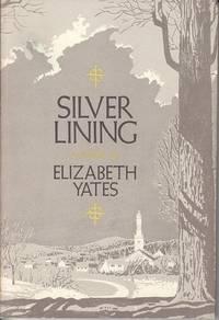 Silver Lining, A Novella  [Signed, 1st Ed., Association Copy]