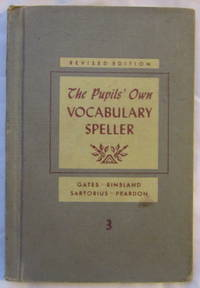 The Pupil's Own Vocabulary Speller Grade 3 Revised Edition