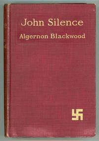 image of JOHN SILENCE: PHYSICIAN EXTRAORDINARY ..