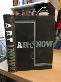 image of Art Now. An Introduction to the Theory of Modern Painting and Sculpture