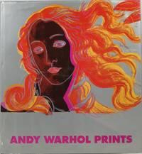 Andy Warhol Prints: A Catalogue Raisonné