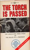 image of The Torch is Passed: The Associated Press Story of The Death of a President