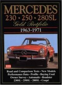 Mercedes 230 250 280SL: Gold Portfolio 1963-1971