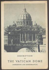 Description of The Vatican Dome (Impressions and Remembrances)