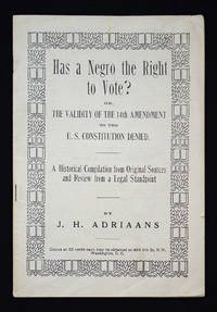 Has a Negro the Right to Vote?